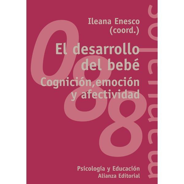Foto EL DESARROLLO DEL BEBÉ. COGNICIÓN , EMOCIÓN Y AFECTIVIDAD