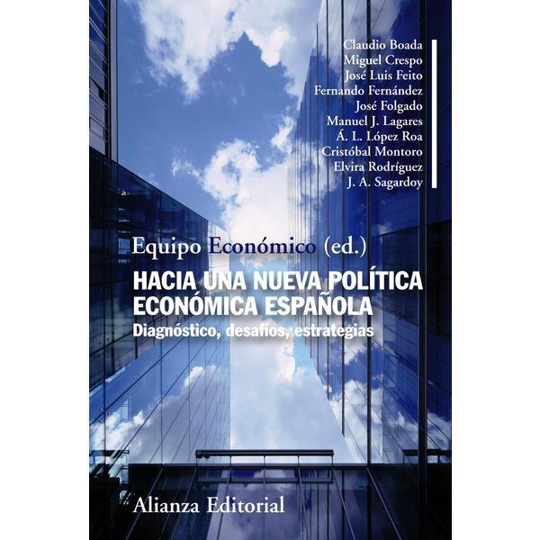 Foto Hacia una nueva politica economica española
