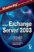 Foto Mastering microsoft exchange server 2003 (en papel)