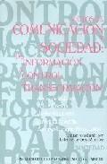 Foto Medios de comunicacion y sociedad: de informacion, a control y tr ansformacion (en papel)