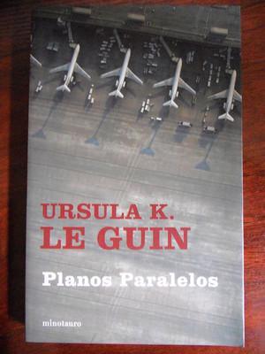 Foto Planos Paraleros,ursula K. Le Guin,minotauro 2005