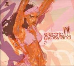 Foto Electric Gypsyland 2