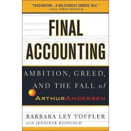case 5 arthur andersen shredding the reputation and viadility of a one venerable accounting firm